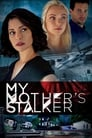 My Mother's Stalker (2018)