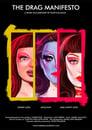 Poster Image for Movie - The Drag Manifesto
