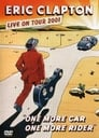 مترجم أونلاين و تحميل Eric Clapton: One More Car One More Rider 2001 مشاهدة فيلم