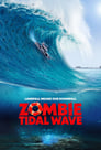 Zombie Tidal Wave Voir Film - Streaming Complet VF 2019