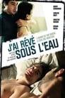J'ai rêvé sous l'eau (2008) Movie Reviews