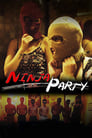 Ninja Party 2015 Full Movie