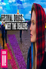 Festival Drugs: Meet The Dealers