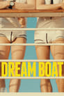 Dream Boat (2017)