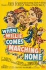 When Willie Comes Marching Home (1950) Movie Reviews
