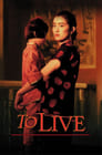 To Live (1994) Movie Reviews