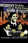 Poster for Incident on a Dark Street