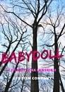 مترجم أونلاين و تحميل Babydoll 2021 مشاهدة فيلم