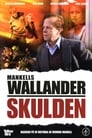Wallander 15 – Skulden (2009)