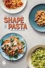 Serial Online: The Shape of Pasta (2020), serial Documentar – Short online subtitrat în Română