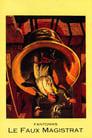 Fantomas: The False Magistrate (1914)