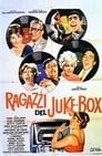 Ragazzi Del Juke-Box ☑ Voir Film - Streaming Complet VF 1959
