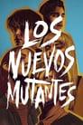 Los Nuevos Mutantes Película Completa   Online 2020   Latino Gratis