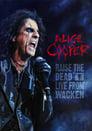😎 Alice Cooper: Raise The Dead (Live From Wacken) #Teljes Film Magyar - Ingyen 2014