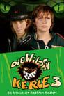 Die Wilden Kerle 3 ☑ Voir Film - Streaming Complet VF 2006