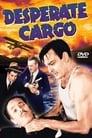 Desperate Cargo (1941) Movie Reviews
