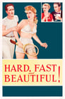 Poster for Hard, Fast and Beautiful