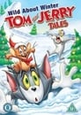 Tom and Jerry Tales: Wild About Winter