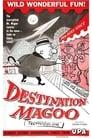 Poster for Destination Magoo