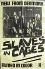 Slaves in Cages: 'Slaver i bure'