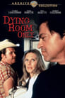 Poster for Dying Room Only