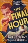The Final Hour (1936) Movie Reviews