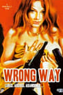 Poster for Wrong Way