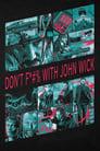 مترجم أونلاين و تحميل Don't F*#% With John Wick 2015 مشاهدة فيلم