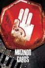 Matando Cabos ☑ Voir Film - Streaming Complet VF 2004