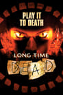 Long Time Dead (2002) Movie Reviews