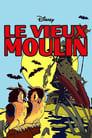 Le Vieux Moulin ☑ Voir Film - Streaming Complet VF 1937