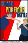 [Voir] Human Pokémon Battle 2014 Streaming Complet VF Film Gratuit Entier