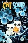 مشاهدة فيلم Cat Soup 2001 مترجم أون لاين بجودة عالية