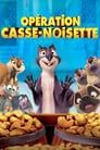 [Voir] Opération Casse-noisette 2014 Streaming Complet VF Film Gratuit Entier
