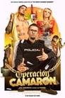 مشاهدة فيلم Operación Camarón 2021 مترجم أون لاين بجودة عالية
