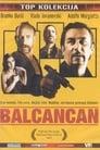 [[Filmovi Online]] Balcancan Sa Prevodom Cijeli Film Besplatno (2005)