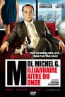Moi, Michel G., milliardaire, maître du monde (2011)
