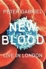 Peter Gabriel: New Blood - Live In London - [Teljes Film Magyarul] 2011