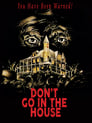 Don't Go in the House (1980) Movie Reviews