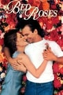 Bed of Roses (1996) Movie Reviews