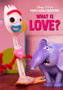 Watch Forky Asks a Question: What Is Love? Online