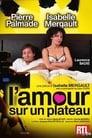 Streaming en ligne film L'amour sur un plateau 2011 Full HD