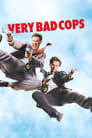 Very Bad Cops Streaming Complet Gratuit ∗ 2010
