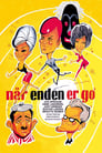 Poster for Når Enden Er Go'