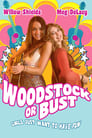 Woodstock or Bust