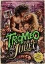 Tromeo & Juliet (1996)