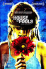 House of Fools 2002