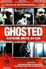 Ghosted (2011) Movie Reviews