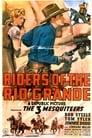 Riders of the Rio Grande (1943)