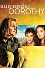 Surrender, Dorothy (2006)